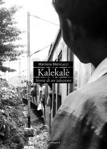 Copertina di 'Kalekalè - Storia di un'adozione'