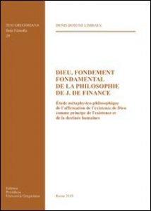 Copertina di 'Dieu, fondement fondamental de la philosophie de J. De Finance'