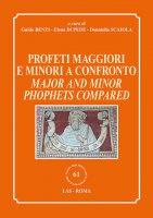 Profeti Maggiori e Minori a confronto