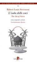 L' isola delle voci-The isle of voices. Testo inglese a fronte - Stevenson Robert Louis