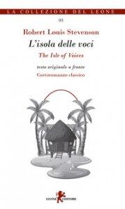 Copertina di 'L' isola delle voci-The isle of voices. Testo inglese a fronte'