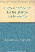Tutto è compiuto - Carmela Romano, Piero Sortino