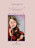 Adagio - Radovini Lucilla