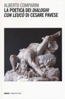 La poetica dei «Dialoghi con Leucò» di Cesare Pavese - Comparini Alberto