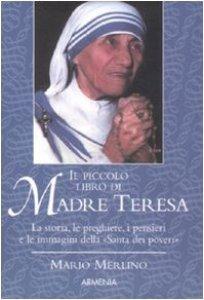 Copertina di 'Il piccolo libro di Madre Teresa'