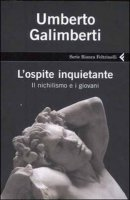 L'ospite inquietante - Umberto Galimberti
