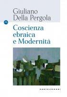 Coscienza ebraica e modernità - Giuliano Della Pergola