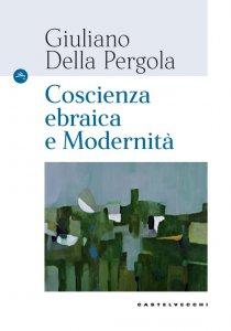 Copertina di 'Coscienza ebraica e modernità'