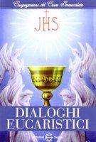 Dialoghi eucaristici di  su LibreriadelSanto.it