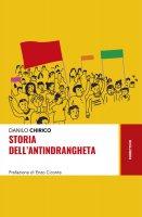 Storia dell'antindrangheta - Danilo Chirico