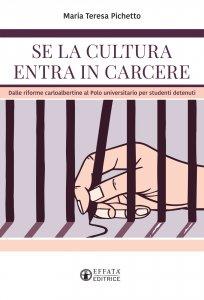 Copertina di 'Se la cultura entra in carcere'