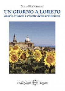 Copertina di 'Un giorno a Loreto'