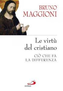 Copertina di 'Le virtù del cristiano'