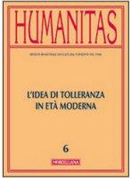 Humanitas. 6/2014: Idea di tolleranza in età moderna. (L')