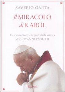 Copertina di 'Il miracolo di Karol'