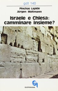 Copertina di 'Israele e Chiesa: camminare insieme? Un dialogo (gdt 140)'