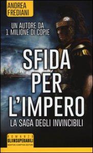 Copertina di 'Sfida per l'impero. La saga degli invincibili'