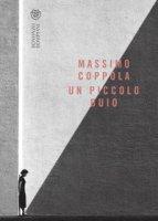 Un piccolo buio - Coppola Massimo