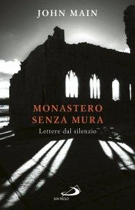 Copertina di 'Monastero senza mura. Lettere dal silenzio'