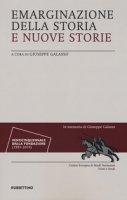 Emarginazione della storia e nuove storie