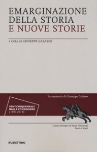 Copertina di 'Emarginazione della storia e nuove storie'