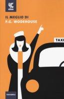 Il meglio di P. G. Wodehouse - Wodehouse Pelham G.