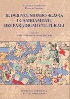 1918 nel mondo slavo: i cambiamenti dei paradigmi culturali. (Il)