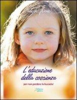 Educazione della coscienza - Pellegrino Pino