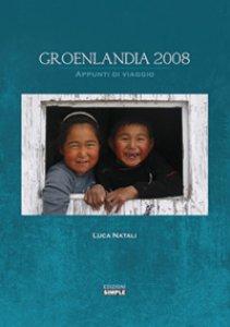 Copertina di 'Groenlandia 2008. Appunti di viaggio'