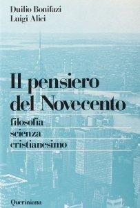 Copertina di 'Il pensiero del Novecento. Filosofia, scienza, cristianesimo'