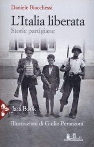 Copertina di 'L' Italia liberata. Storie partigiane'