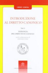 Copertina di 'Introduzione al diritto canonico: Teologia del diritto ecclesiale - Istruzioni generali'