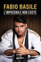 L' impossibile non esiste - Basile Fabio