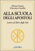 Alla scuola degli Apostoli - Silvano Fausti, Vincenzo Canella
