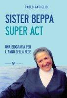 Sister Beppa super act - Gariglio Paolo
