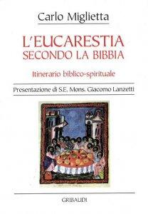 Copertina di 'L'eucarestia secondo la Bibbia. Itinerario biblico-spirituale'
