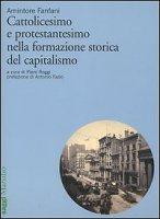 Cattolicesimo e protestantesimo nella formazione storica del capitalismo