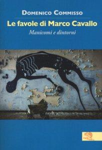 Copertina di 'Le favole di Marco Cavallo'