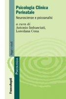 Psicologia clinica perinatale. Neuroscienze e psicoanalisi