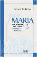 Maria. Nuovissimo Dizionario. Vol. III - De Fiores Stefano