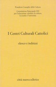 Copertina di 'I centri culturali cattolici'