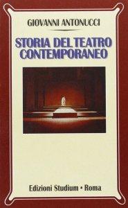 Copertina di 'Storia del teatro contemporaneo'