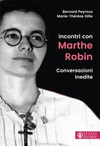 Copertina di 'Incontri con Marthe Robin'