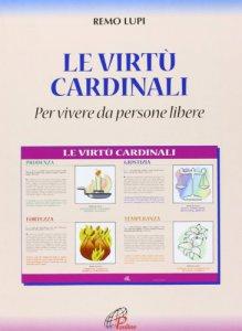 Copertina di 'Le virtù cardinali'