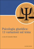 Psicologia giuridica - Leonardo Abazia