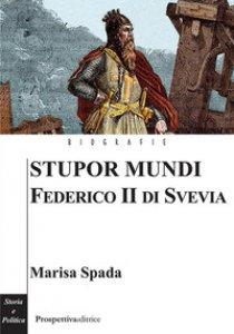 Copertina di 'Stupor mundi. Federico II di Svevia'