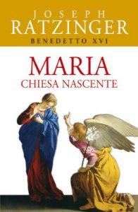 Copertina di 'Maria. Chiesa nascente'