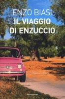 Il viaggio di Enzuccio - Biasi Enzo