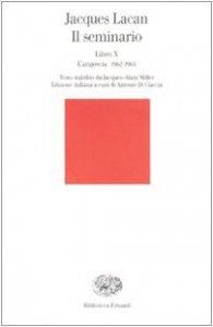 Copertina di 'Il seminario. Libro X. L'angoscia 1962-1963'