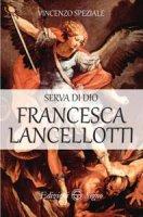 Serva di Dio Francesca Lancellotti - Vincenzo Speziale